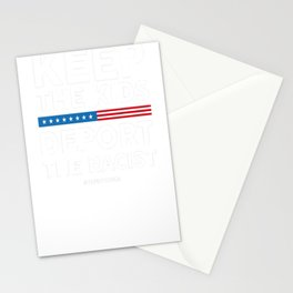 Keep The Kids_ Deport The Racist! Defend DACA Stationery Cards