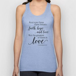 The greatest of these is love Unisex Tank Top
