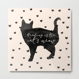 Reading Is The Cat's Meow Metal Print