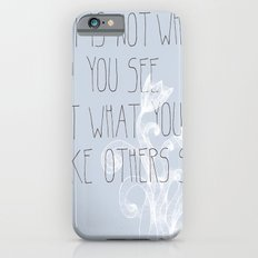 Not What You See iPhone 6s Slim Case