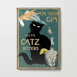 Poster Mix Your Gin With Catz Bitters Metal Print
