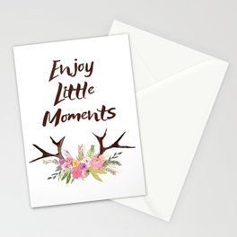 Enjoy Little Moments , quotes , deer , inspirational quote Stationery Cards