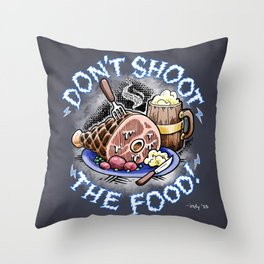 Gauntlet: Don't Shoot the Food! Throw Pillow