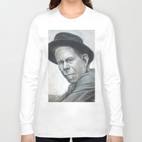 tom waits Long Sleeve T-shirts featuring Tom Waits by Lars-Erik Robinson