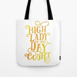 High Lady Day Court - ACOTAR Tote Bag