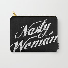 Nasty woman Carry-All Pouch