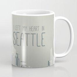 I LEFT MY HEART IN SEATTLE Coffee Mug