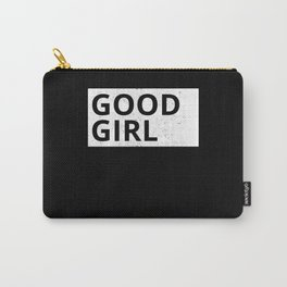 Good Girl   Girls Gift Idea Carry-All Pouch