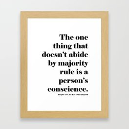Conscience Quote Framed Art Print