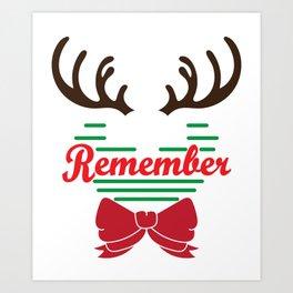 Hilarious & Joyful Xmas Tshirt Design December to remember Art Print