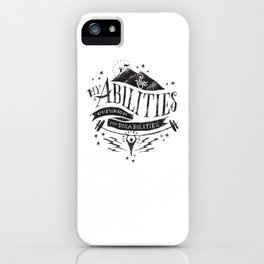 My Abilities Outweigh My Disabilities iPhone Case
