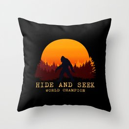 Bigfoot - Hide and Seek World Champion Throw Pillow
