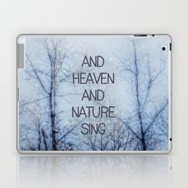 And Heaven And Nature Sing Laptop & iPad Skin