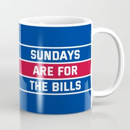 Sundays Are for the bills Coffee Mug