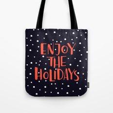 Enjoy The Holidays Tote Bag
