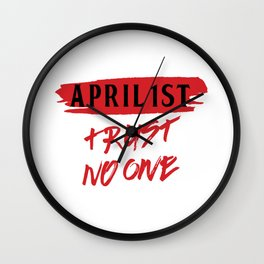 Trickster Prankster Jokester Lier April 1st April Fools Trust No One Wall Clock