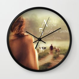 A Mule, A Cow & 5 Jugs of Shine Wall Clock