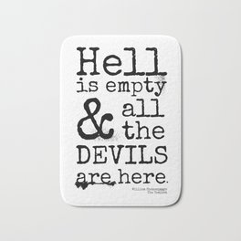 Shakespeare Quote, The Tempest, Devils Are Here Bath Mat