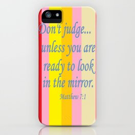 Don't Judge! iPhone Case