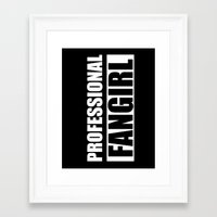 fangirl Framed Art Prints featuring Professional Fangirl - Fangirl - Black by Kris James