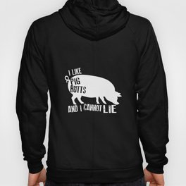 I Like Pig Butts And I Cannot Lie Farm Food Bacon Bbq Birthday Gift Pig T-Shirts Hoody