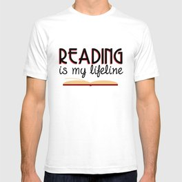 Reading is my lifeline T-shirt