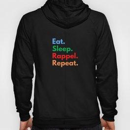 Eat. Sleep. Rappel. Repeat. Hoody