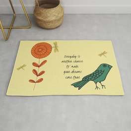 Everyday is a chance Rug