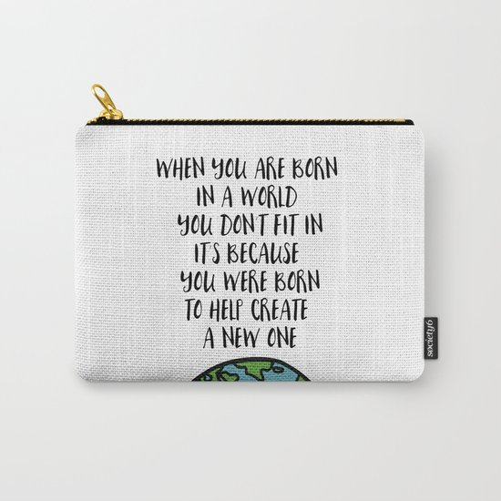 When you are Born Carry-All Pouch