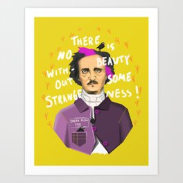 No Beauty Without Strangeness Art Print
