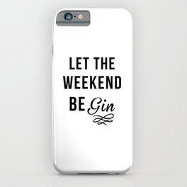 Gin iPhone Case