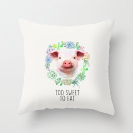 Too Sweet to Eat Vegan Statement Pig Watercolor Throw Pillow