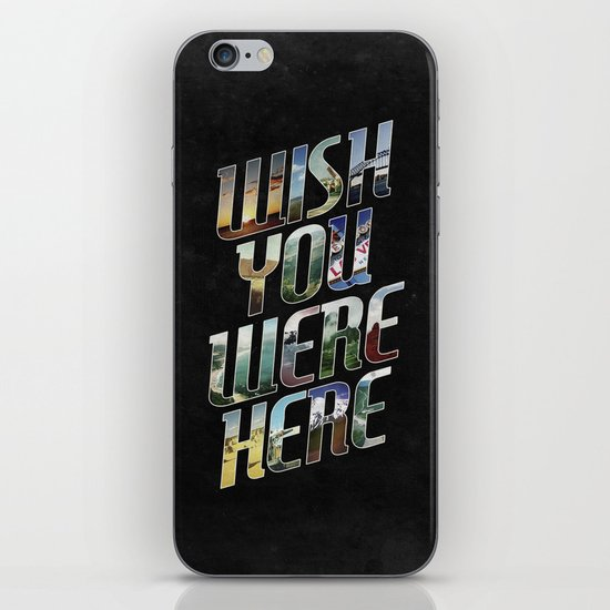 Wish You Were Here iPhone & iPod Skin