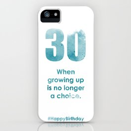 AgeIsJustANumber-30-SkyBurstB iPhone Case