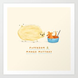 Puppadom & Mango Muttney Art Print