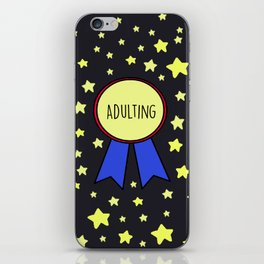 Adulting Award iPhone Skin
