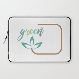 Go green- Respect for nature Laptop Sleeve
