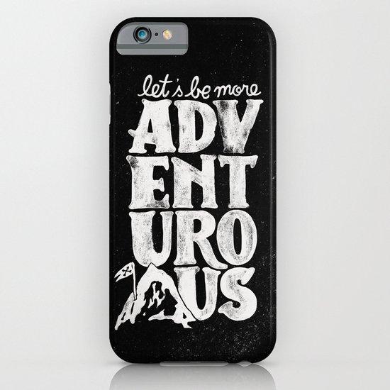 MORE ADVENTUROUS II iPhone & iPod Case