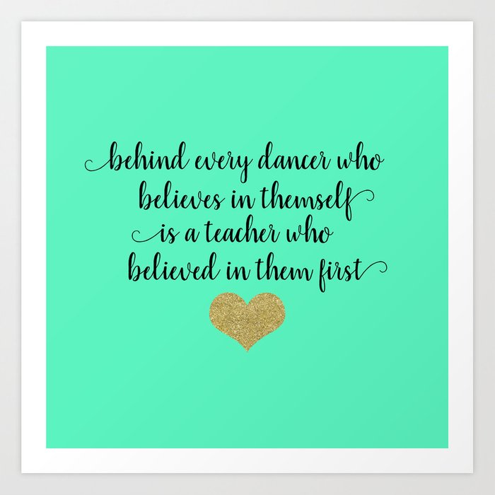Dance Teacher Quotes Art Print by heartlandlettering