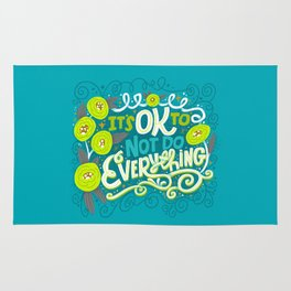 It's OK To Not Do Everything Rug