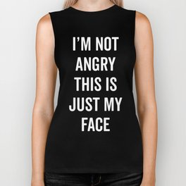 Angry Face Funny Quote Biker Tank