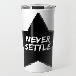 Never Settle Travel Mug