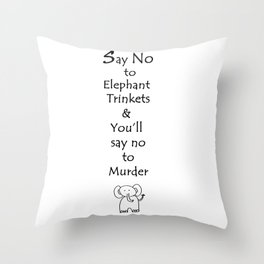 Say No to Elephant Trinkets Throw Pillow