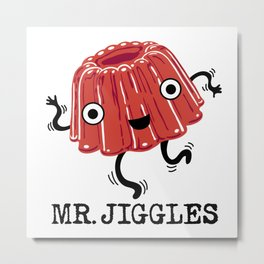 Mr Jiggles - jello Metal Print