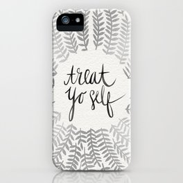 Treat Yo Self – Silver iPhone Case