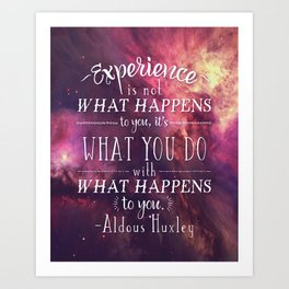 "Aldous Huxley Quote Poster - ""Experience is not what happens to you..."" Art Print"