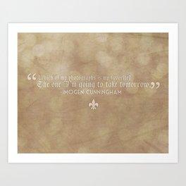 Imogen Cunningham Quote Art Print