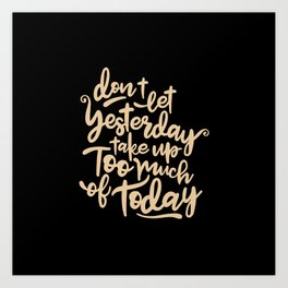Yesterday quote Art Print