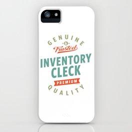 Inventory Clerk iPhone Case