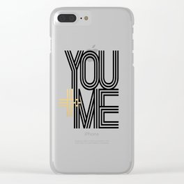YOU + ME Clear iPhone Case